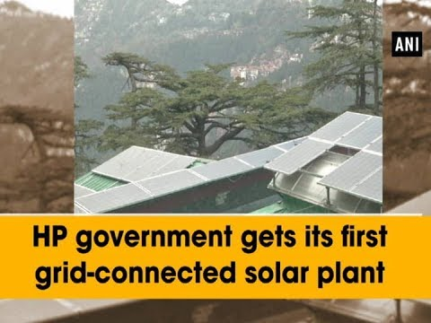 HP government gets its first grid-connected solar plant - Himachal Pradesh News