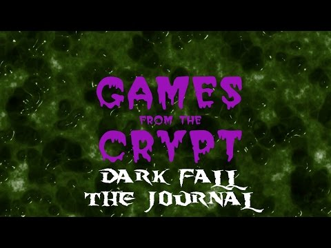 Games from the Crypt Dark Fall The Journal |