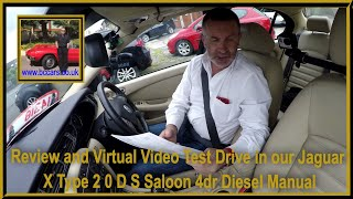 Review and Virtual Video Test Drive in our Jaguar X Type 2 0 D S Saloon 4dr Diesel Manual
