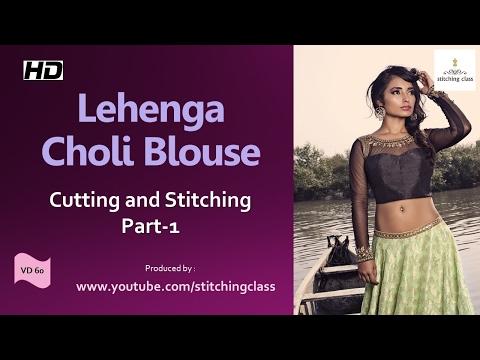 Lehenga Choli Blouse Cutting And Stitching Part-1
