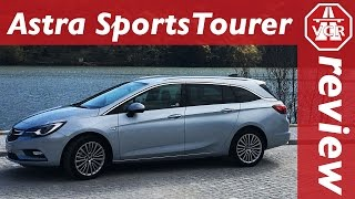Astra Sports Tourer - Opel / Vauxhall / Holden - In-Depth Review, Full Test and Test Drive