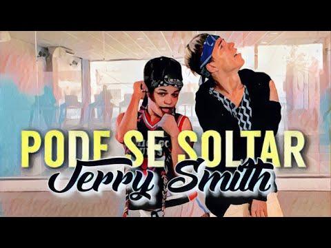 Pode Se Soltar - Jerry Smith Coreografia Thi