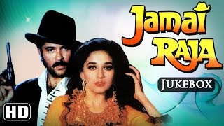 All Songs Of Jamai Raja {HD} - Anil Kapoor - Madhuri Dixit - Evergreen Old Hindi Songs