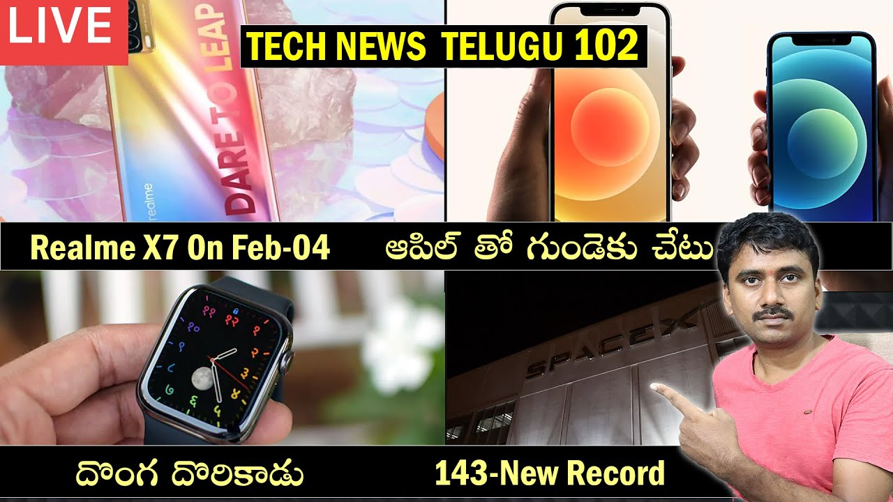 Live Tech News 102: Realme X7, Tesla, SpaceX, Galaxy A72, OnePlus 9, Buds Z, iPhone 12, Apple Watch