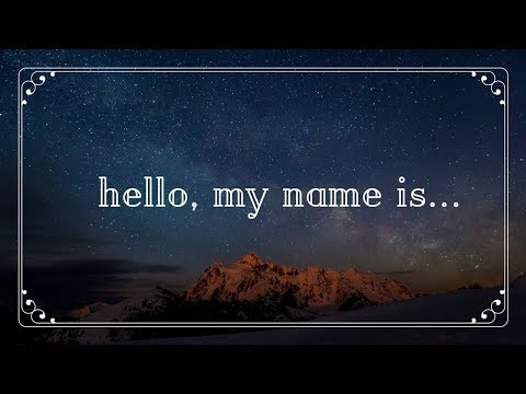 Hello, My Name Is... Child of God - 9/10/2017