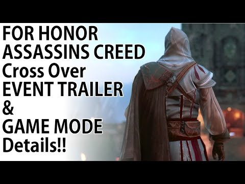 For Honor - NEW Assassins Creed Cross Over Event Trailer + Game Mode First Look!!! thumbnail