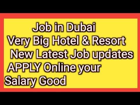 Job In Dubai Very Big Hotel & Resort New Job Update Salary + Other Benefits Apply Online