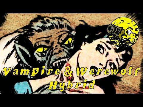 Vampire & Werewolf Hybrid (Aswang)
