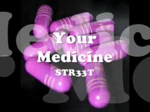 Your Medicine - Street Profit and Dj Rebound