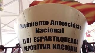 Antorcha Campesina: Inauguración de la XVIII Espartaqueada Deportiva