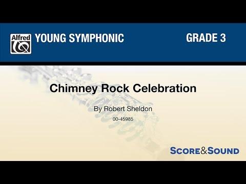 Chimney Rock Celebration, by Robert Sheldon – Score & Sound