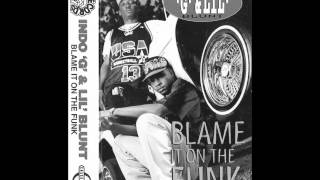 Indo G & Lil Blunt - Blame It On The Funk [1994][Memphis,Tn][Tape Rip]