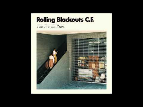 Rolling Blackouts Coastal Fever – French Press