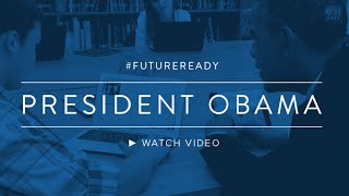 President Obama FutureReady