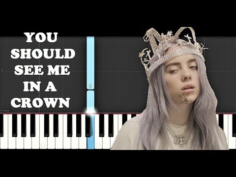 Billie Eilish - you should see me in a crown (Piano Tutorial)