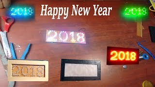 How to DIY Happy New Year 2018 LED 64 light segment with Explanation in Tamil