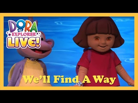 We'll Find A Way | Dora the Explorer Live! (2013)