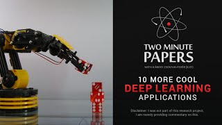 10 More Cool Deep Learning Applications | Two Minute Papers #52