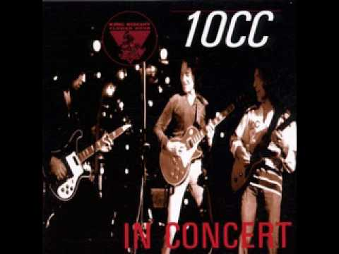 10CC - KING BISCUIT FLOWER HOUR PRESENTS 10CC IN CONCERT