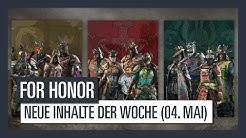 For Honor - Neue Inhalte der Woche (04. Mai 2017) | Ubisoft [DE]