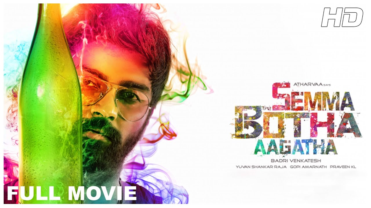 Download Semma Botha Aagathey Full Movie HD | Atharvaa | Mishti | Anaika Soti | Yuvan Shankar Raja