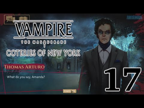 Vampire: The Masquerade - Coteries of New York - Part 17 - Final Act - (No Commentary) |