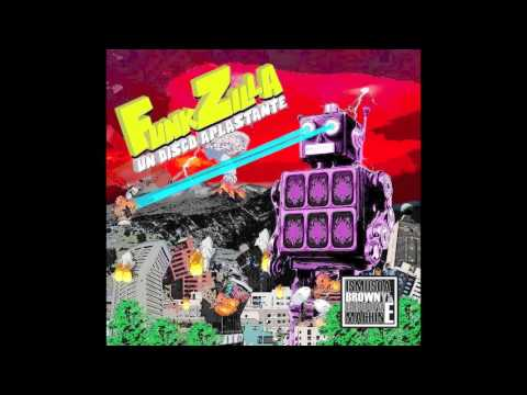 "Ismusqa Brown y La Groove Machine  - ""FunkZilla"" (Full Album)"