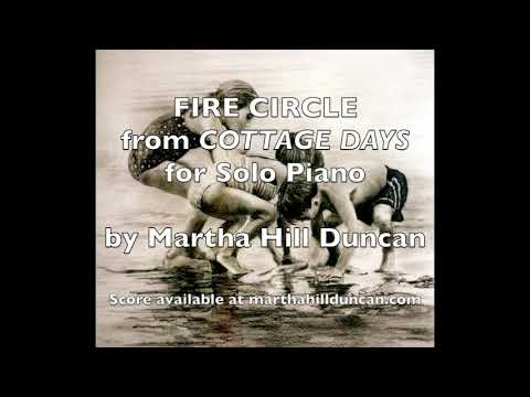 Fire Circle from Cottage Days for Solo Piano by Martha Hill Duncan