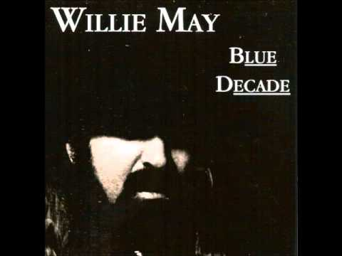 Willie May - Off Her Rocker