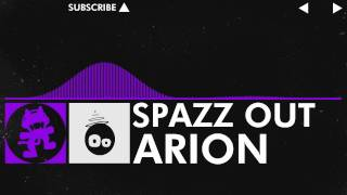 [Dubstep] - Arion - Spazz Out [Monstercat Release]