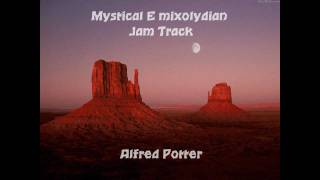 Mystical E Mixolydian Jam Backing Track