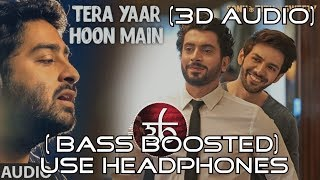 3d audio tera yaar hoon main bass boosted arijit singh virtual 3d audio hq