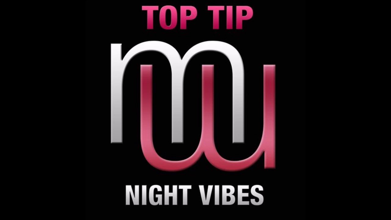 Top Tip - Night Vibes (Radio Edit)