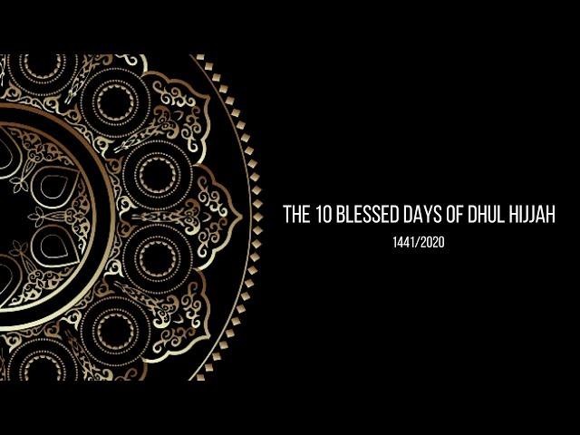 Faith Inspire Dhul Hijjah Moments #06 - Using The Good Habits Of Ramadan During These Blessed Days
