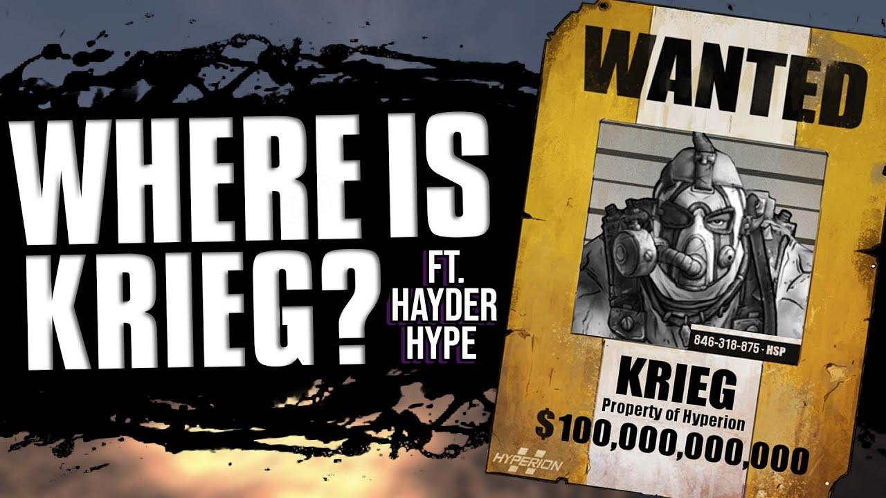 borderlands 3 where is krieg feat hayderhype