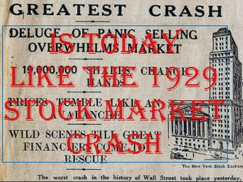 IS TODAY LIKE THE 1929 STOCK MARKET CRASH