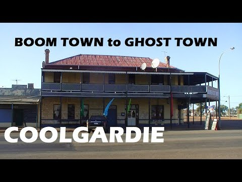 Boom Town To Ghost Town ( Coolgardie )