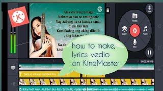 How to make Lyrics Vedio using KineMaster Apps _ 2020 | using Android phones tutorial))