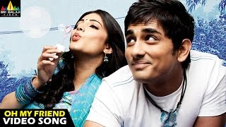 Watch & enjoy oh my friend telugu movie video songs (1080p) starring siddharth, navdeep, shruti haasan, hansika motwani, direction venu sriram, music compose...