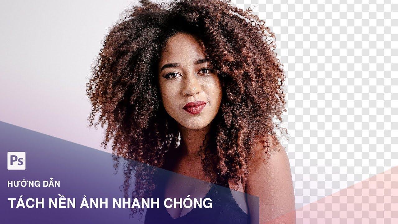Hướng dẫn tách nền ảnh nhanh chóng trong Photoshop   Designer Việt Nam