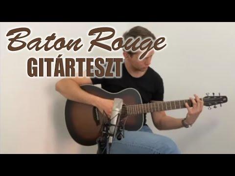 Baton Rouge L1LS - Gitárteszt