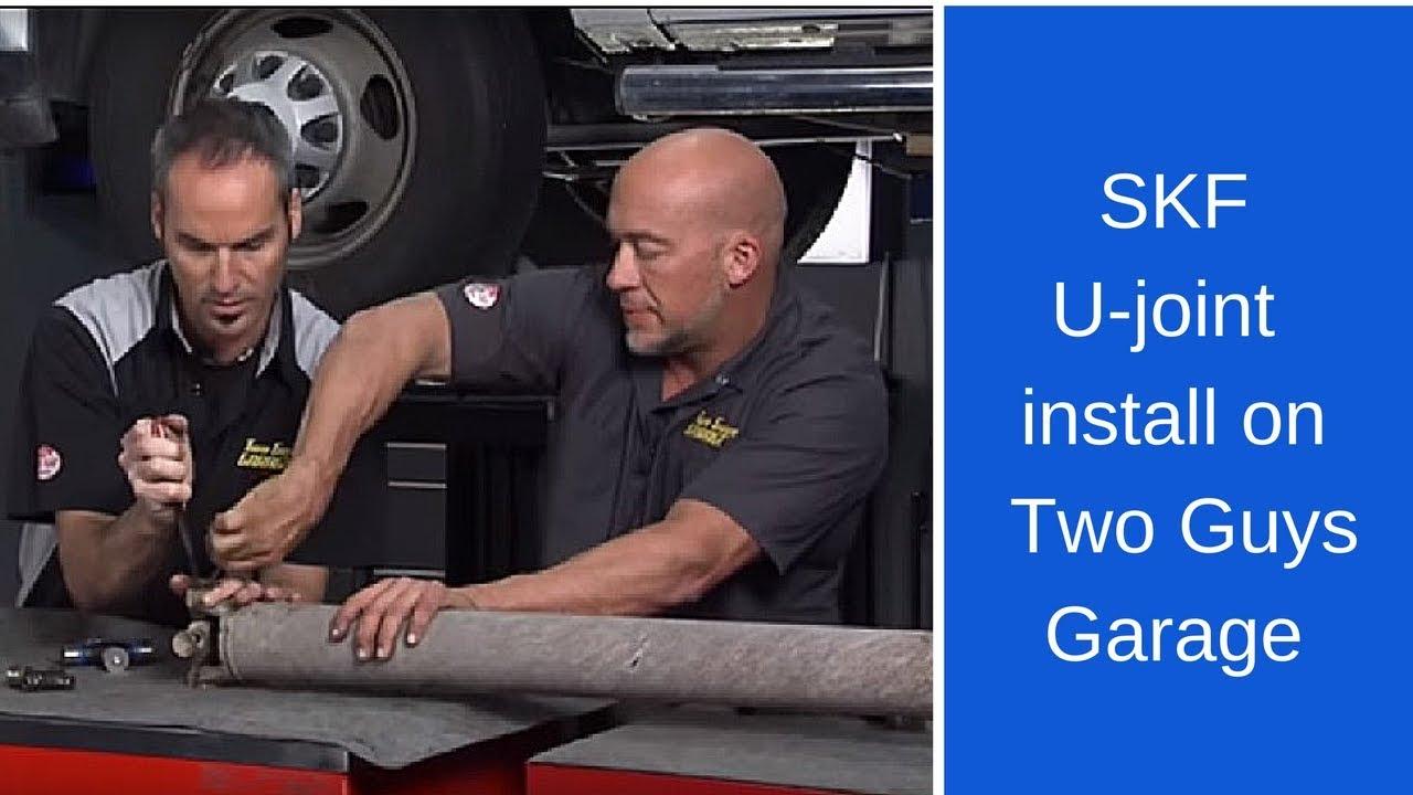 SKF U-joint Install: Two Guys Garage