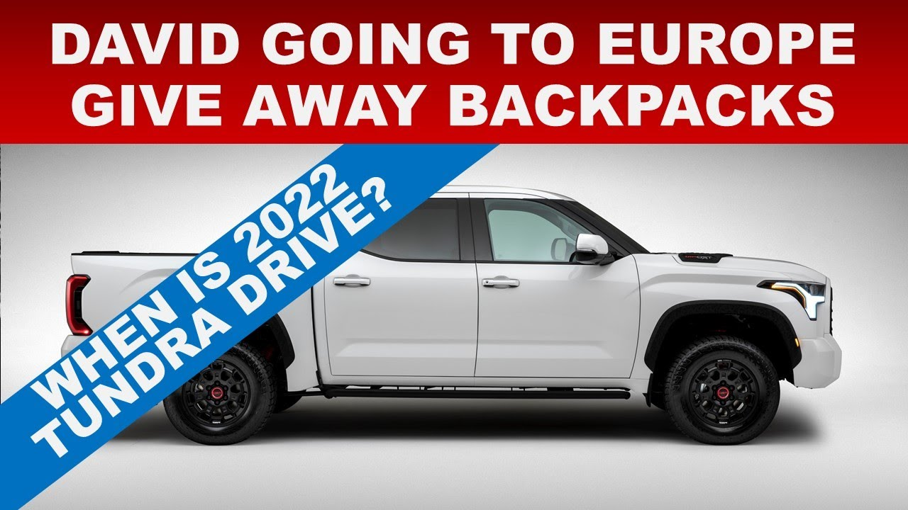 WHEN IS THE TUNDRA MEDIA DRIVE + FUTURE PLANS IN EUROPE? + BACKPACK & HAT GIVE AWAY ENDS SEP 30