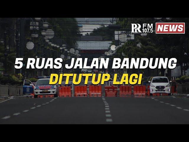 Besok 5 Ruas Jalan di Kota Bandung Ditutup Lagi, Ini Jadwalnya