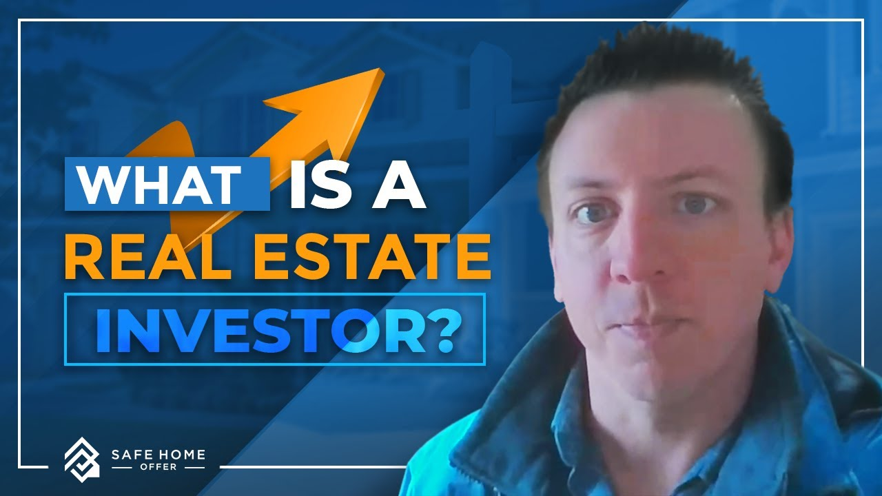 What is a real estate investor?