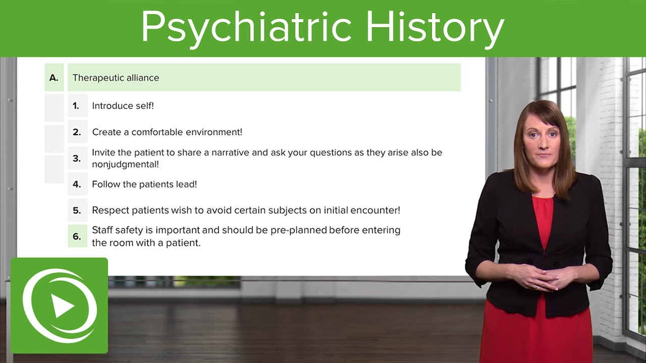 Psychiatric History: The Clinical Interview – Psychiatry | Lecturio