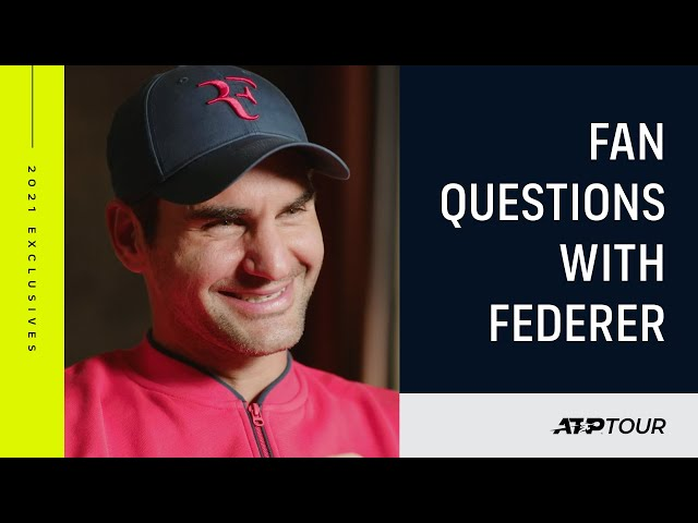 Federer Answers The Big Questions