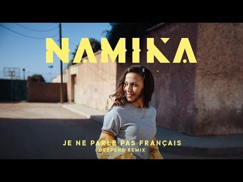 Namika - Je ne parle pas français (Deepend Remix)