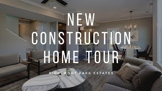 New Construction Home Tour- Ridgemont Park