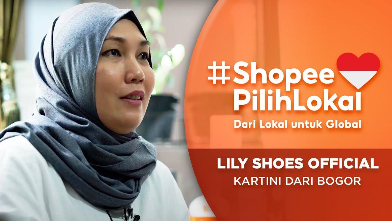 LILY SHOES OFFICIAL: Kartini dari Bogor | Shopee Pilih Lokal